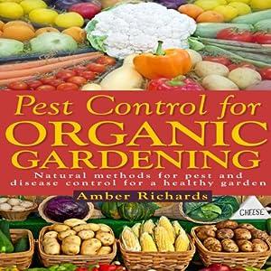 Pest Control for Organic Gardening Audiobook