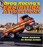 Cover of Drag Racing's Exhibition Attractions by Lou Hart Cory Lee 1583882081