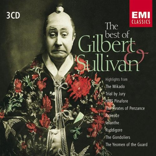 Best of Gilbert & Sullivan by Gilbert & Sullivan