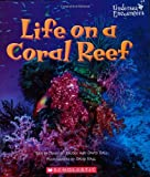 img - for Life on a Coral Reef (Undersea Encounters) book / textbook / text book