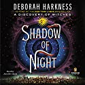 Shadow of Night Audiobook by Deborah Harkness Narrated by Jennifer Ikeda