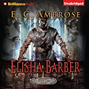 Elisha Barber: The Dark Apostle, Book 1 | E. C. Ambrose