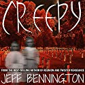 Creepy: A Collection of Scary Stories Audiobook by Jeff Bennington Narrated by Michael Scherer