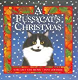 A Pussycat's Christmas (0060235322) by Brown, Margaret Wise