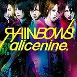 RAINBOWS(完全初回限定盤)(DVD付)  8/6発売。沙我/ヒロト/ヒロト曲です。