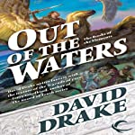 Out of the Waters: Books of the Elements, Book 2 (       UNABRIDGED) by David Drake Narrated by David Ledoux