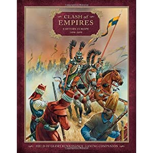 Clash of Empires: Eastern Europe 1494-1698