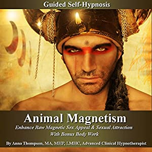 Animal Magnetism Guided Self-Hypnosis Speech