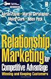 Relationship Marketing (Cim Professional) (0750636262) by Peck, Helen
