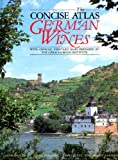 img - for The Concise Atlas of German Wines book / textbook / text book