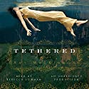 Tethered: A Novel (       UNABRIDGED) by Amy MacKinnon Narrated by Rebecca Lowman
