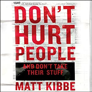 Don't Hurt People and Don't Take Their Stuff Audiobook