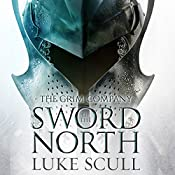 Sword of the North: The Grim Company, Book 2 | Luke Scull