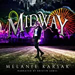 Midway (The Harvesting Series Book 2) | Melanie Karsak