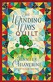 The Winding Ways Quilt: An Elm Creek Quilts Novel (Elm Creek Quilts Novels)