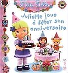 Juliette joue � f�ter son anniversaire