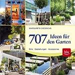 707 Ideen f�r den Garten: Stile - Ges...