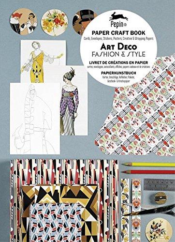 Art Deco Fashion & Style: Paper Craft Book - Livret de créations en papier