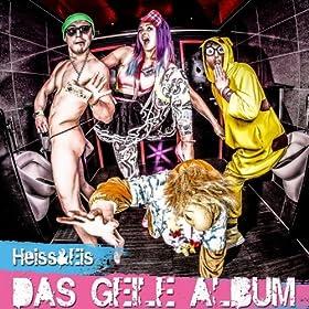 Das geile Album [Explicit]