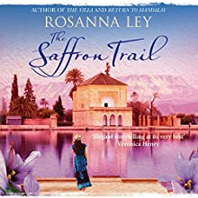 The Saffron Trail (       UNABRIDGED) by Rosanna Ley Narrated by Julie Teal