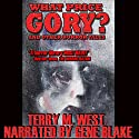 What Price Gory? Audiobook by Terry M. West Narrated by Gene Blake