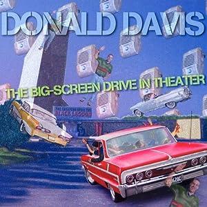 The Big Screen Drive-In Theater | [Donald Davis]