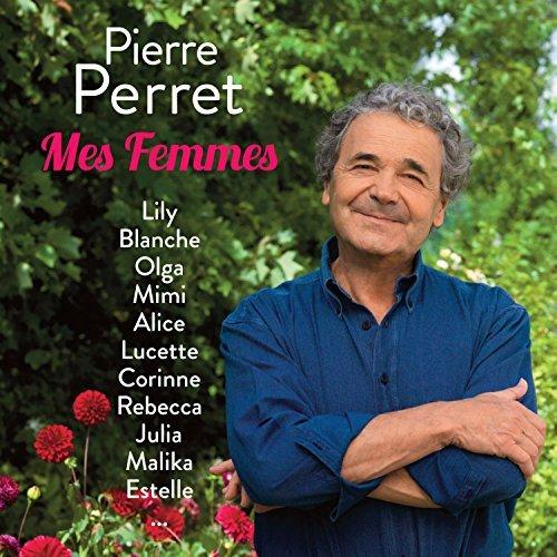 Pierre Perret - Mes Femmes By Pierre Perret - Zortam Music