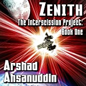 Zenith: The Interscission Project | Arshad Ahsanuddin
