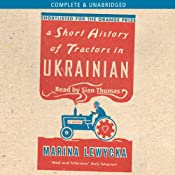 A Short History of Tractors in Ukrainian | [Marina Lewycka]