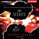 The Secrets We Keep (       UNABRIDGED) by Trisha Leaver Narrated by Kate Rudd