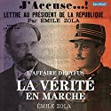 La Vérité en Marche : L'Affaire Dreyfus Audiobook by Émile Zola Narrated by Frédéric Founier
