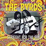 Straight For The Sun The Byrds
