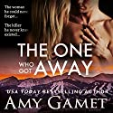 The One Who Got Away: Love and Danger, Volume 2 Audiobook by Amy Gamet Narrated by Carly Robins