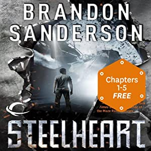 The FREE Prologue & 5-Chapter Sampler of Steelheart | [Brandon Sanderson]