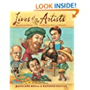 Lives of the Artists: Masterpieces, Messes (and What the Neighbors Thought)