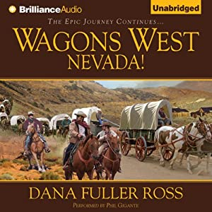 Wagons West Nevada!: Wagons West, Book 8 | [Dana Fuller Ross]