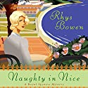 Naughty in Nice: A Royal Spyness Mystery Audiobook by Rhys Bowen Narrated by Katherine Kellgren