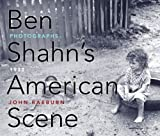 img - for Ben Shahn's American Scene: Photographs, 1938 by Raeburn John (2010-05-04) Paperback book / textbook / text book