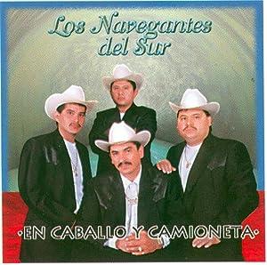 - Navegantes Del Sur (En Caballo Y Camioneta) 046 - Amazon.com Music