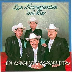Los Navegantes Del Sur - Navegantes Del Sur (En Caballo Y