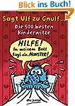 Sagt Ulf zu Gnulf...: Die 500 besten...