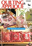 img - for Quilting and Applique All Around the House (Ondori) book / textbook / text book
