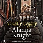 Deadly Legacy: Rose McQuinn, Book 7 | Alanna Knight