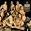 Reich & Sexy [Jubil�umsedition Remastered]