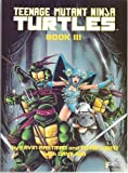 Teenage Mutant Ninja Turtles III (First Graphic Novel)