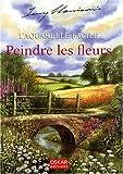 echange, troc Terry Harrison - L'aquarelle facile : Peindre les fleurs