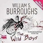 The Wild Boys | William S. Burroughs