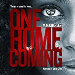 One Homecoming | M.M. Charles
