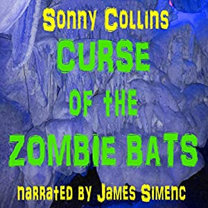 Curse of the Zombie Bats Audiobook