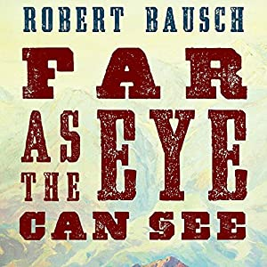 Far as the Eye Can See Audiobook